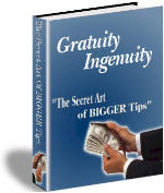 Get Richer by Learning Hidden Secrets of Getting BIGGER TIPS!