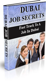 Learn the Hidden & Lucrative Job Secrets of Working in Dubai