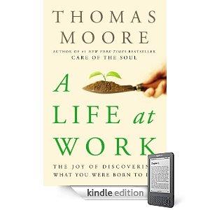 Life At Work by Thomas Moore