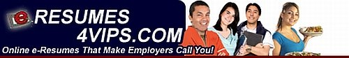 Click here for the eResumes4Vips Weekly eZine