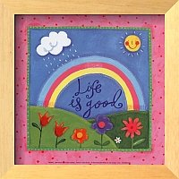Life is Good! (courtesy of Art.com)